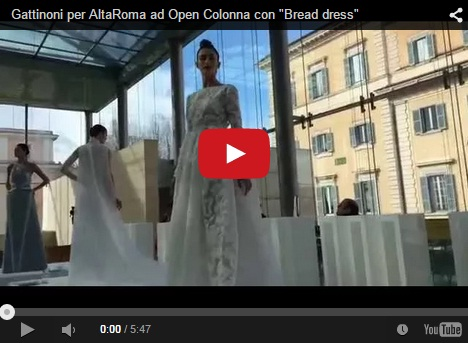 "Gattinoni per AltaRoma ad Open Colonna con ""Bread dress"""